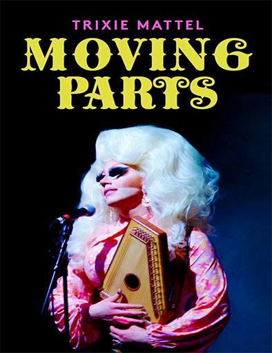 Poster de Trixie Mattel: Moving Parts