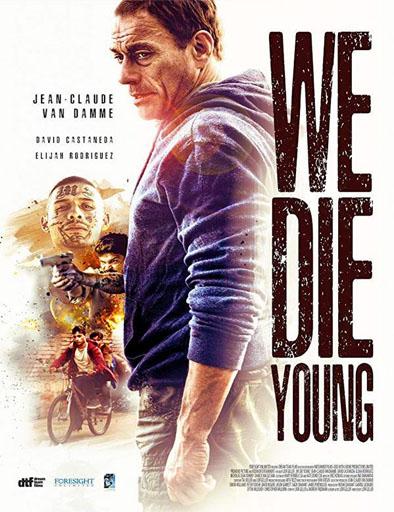 Poster de We Die Young