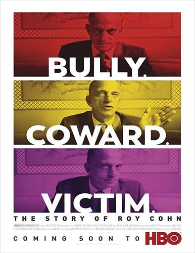 Poster de Bully. Coward. Victim. The Story of Roy Cohn