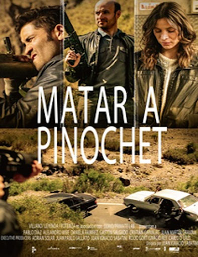 Poster de Matar a Pinochet