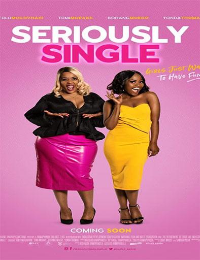Poster de Seriously Single (Solterísima)