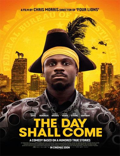 Poster de The Day Shall Come (El día llegará)
