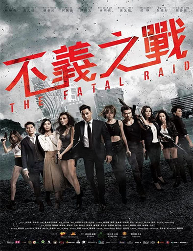 Poster de The Fatal Raid (Ataque fatal)