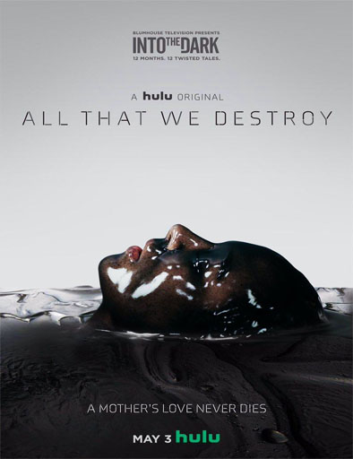 Poster de Into the Dark: All That We Destroy
