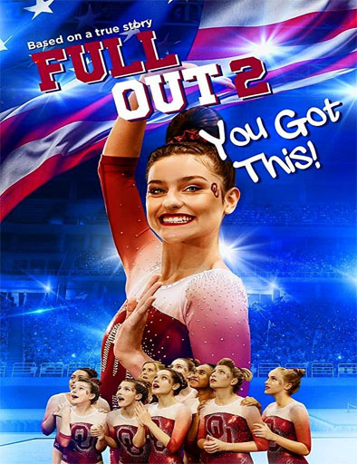 Poster de Full Out 2: You Got This!