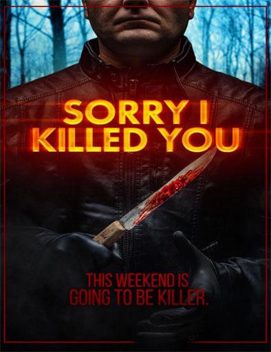 Poster de Sorry I Killed You