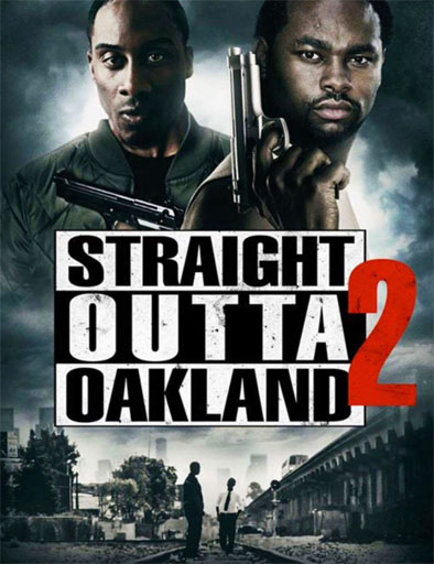 Poster de Straight Outta Oakland 2